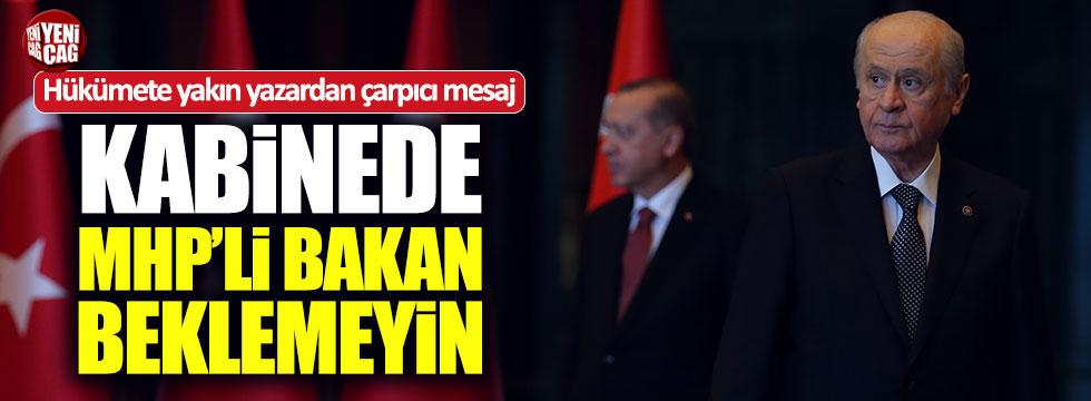 "Selvi: ""Kabinede MHP'li Bakan beklemeyin"""
