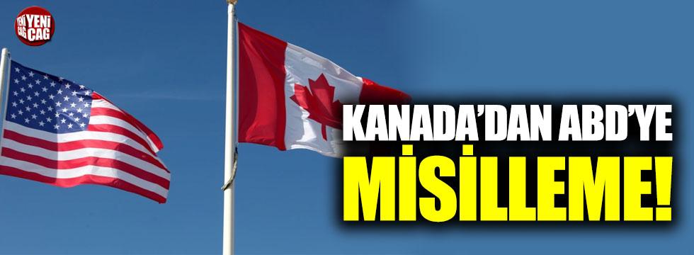 Kanada'dan ABD'ye misilleme