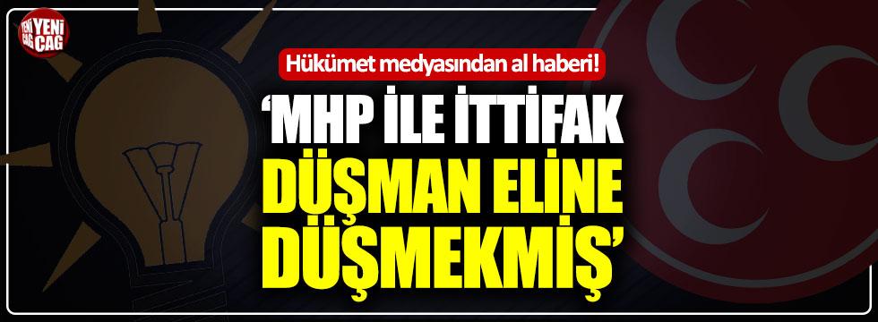 """""""MHP ile ittifak düşman eline düşmekmiş!"""""""