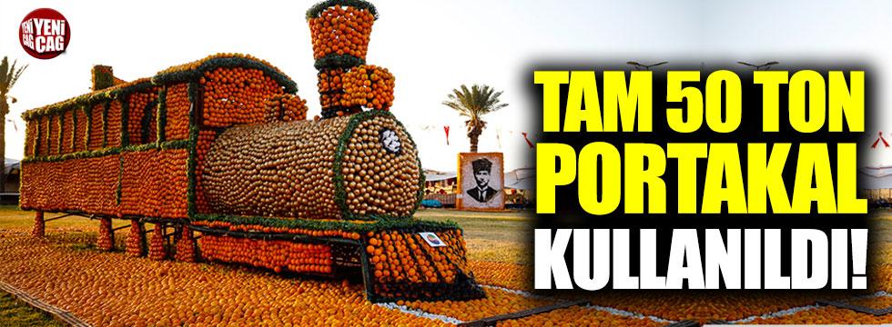 Tam 50 ton portakal kullanıldı!