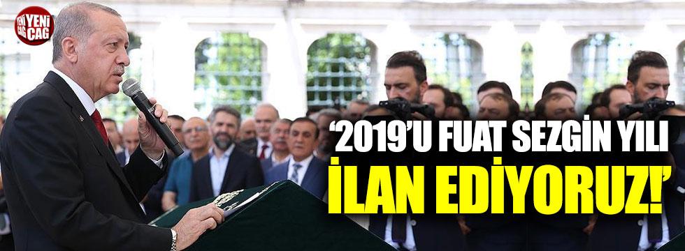 """Erdoğan: """"2019'u Fuat Sezgin yılı ilan ediyoruz"""""""