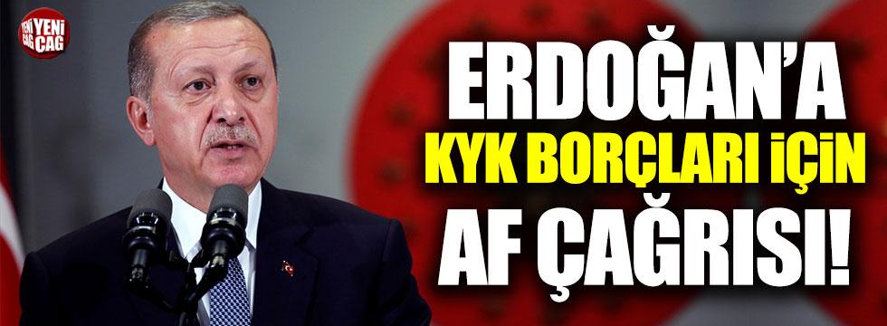 Erdoğan'a KYK borçları için af çağrısı