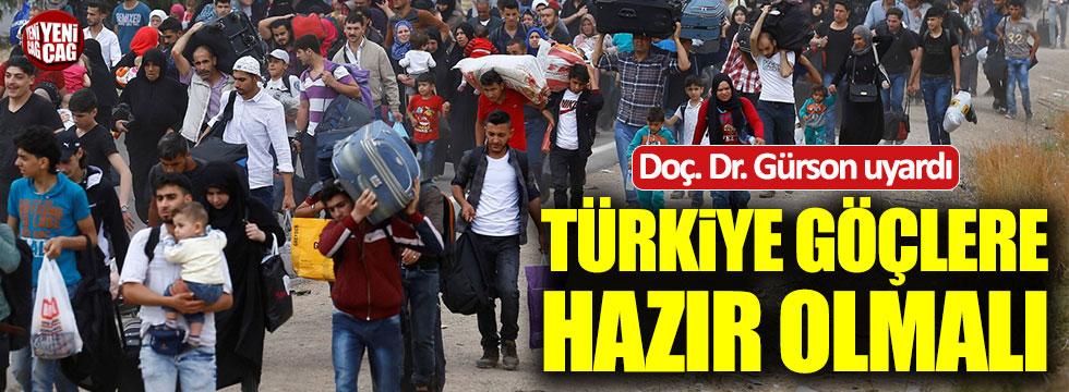 Doç. Dr. Gürson: Türkiye göçlere hazırlıklı olmalı