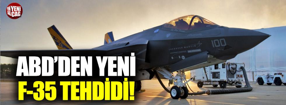 ABD'den yeni F-35 tehdidi