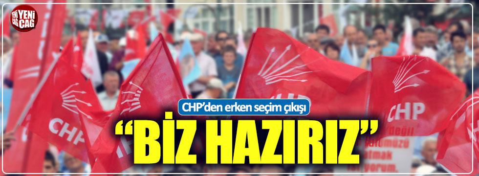 CHP'den erken seçim çıkışı