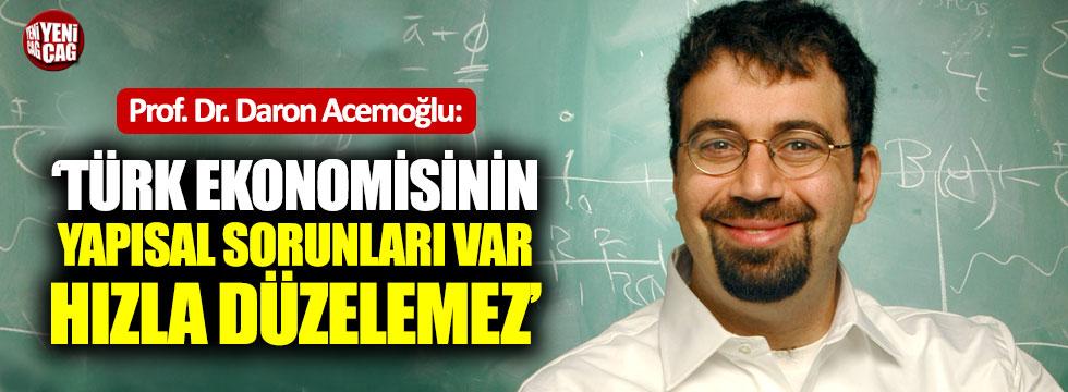 """Acemoğlu: """"Türk ekonomisinde yapısal sorunlar var"""""""
