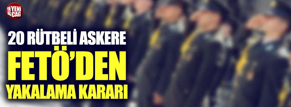 26 rütbeli askere FETÖ'den yakalama kararı