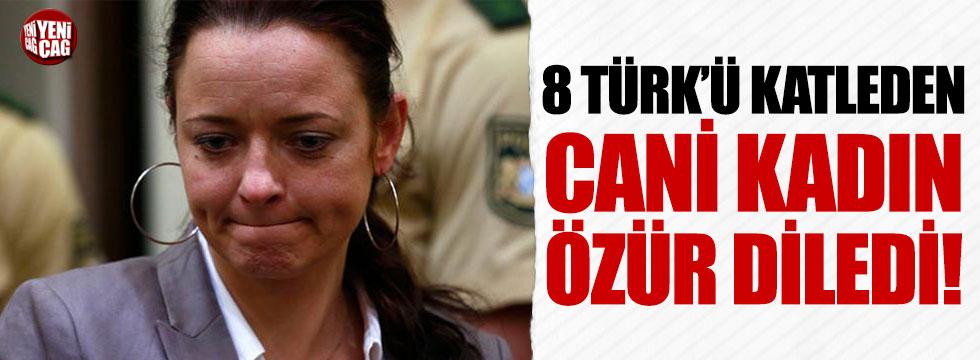 8 Türk'ü katleden kadın özür diledi!