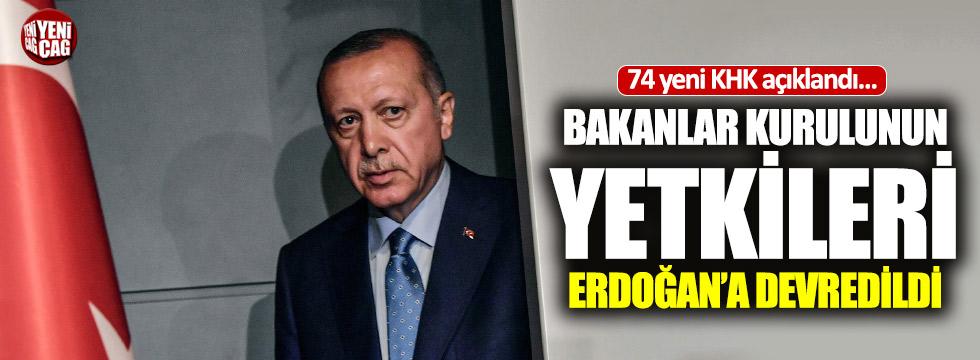 Yeni KHK ile Bakanlar Kurulu'nun yetkileri Erdoğan'a devredildi