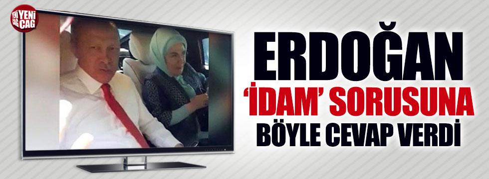 Erdoğan'dan idam yanıtı