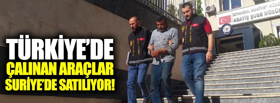 Türkiye'de çalınan araçlar Suriye'de satılıyor!