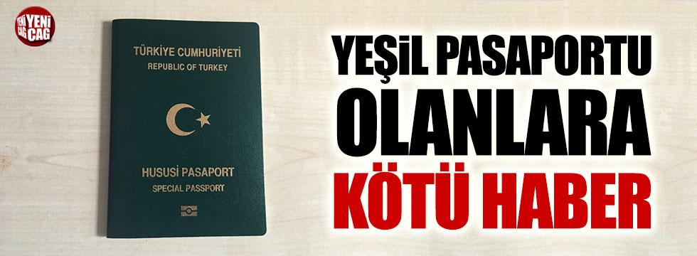 Yeşil pasaport sahiplerine vize mecburiyeti