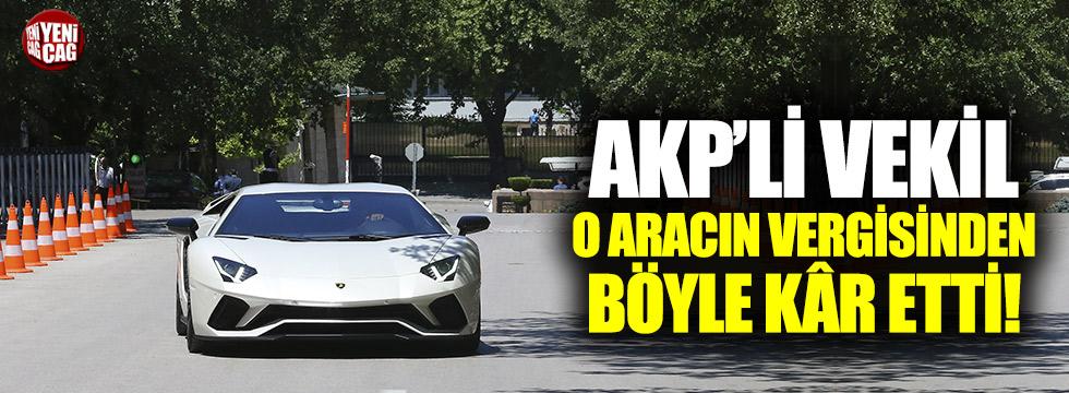 AKP'li vekilin Lamborghini'si tartışmalara neden oldu