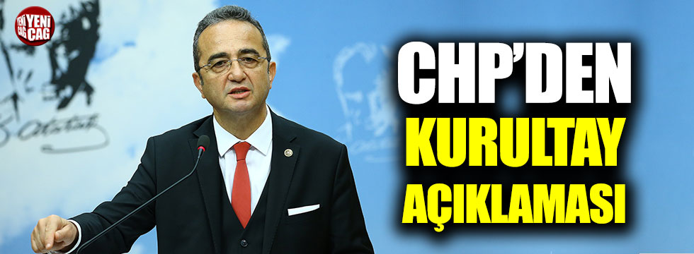 CHP'den kurultay açıklaması