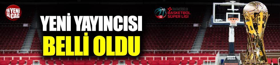 Türkiye Basketbol Ligi'nin yeni yayıncısı açıklandı