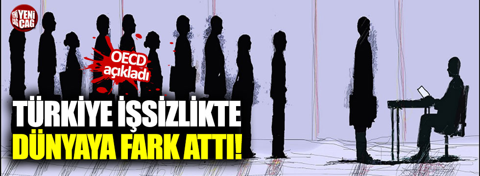 Türkiye işsizlikte dünyaya fark attı