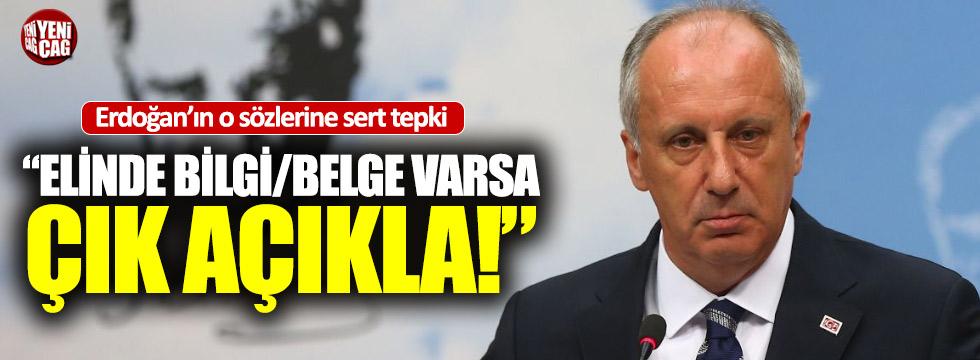 İnce'den Erdoğan'a sert tepki
