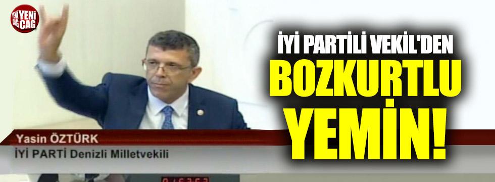 İYİ Partili Vekil'den Bozkurtlu yemin
