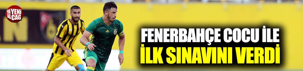 Fenerbahçe Cocu ile ilk sınavını verdi