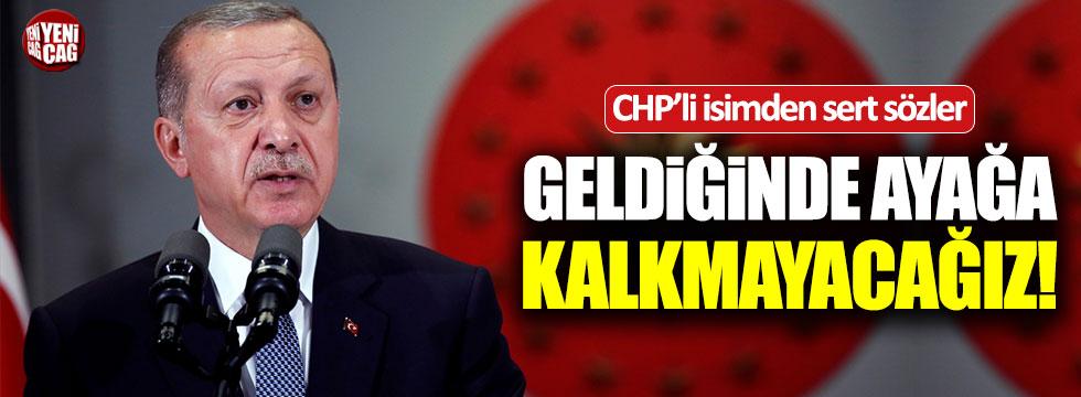 Özgür Özel: Erdoğan geldiğinde ayağa kalkmayacağız