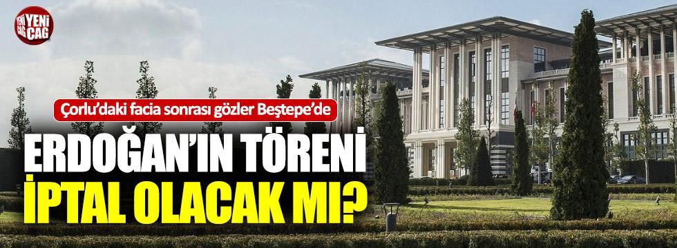 Çorlu'daki kaza sonrası Erdoğan'ın töreni iptal olacak mı?
