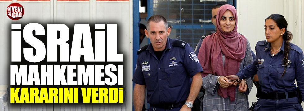 İsrail'de tutuklanan Ebru Özkan'la ilgili karar verildi