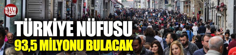 Türkiye nüfusu 93,5 milyonu bulacak