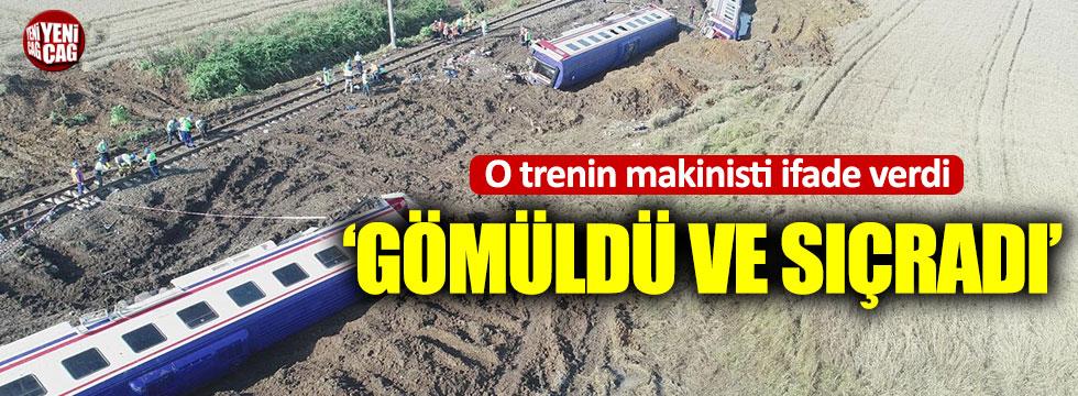 24 kişinin hayatını kaybettiği trenin makinisti: Gömüldü ve sıçradı
