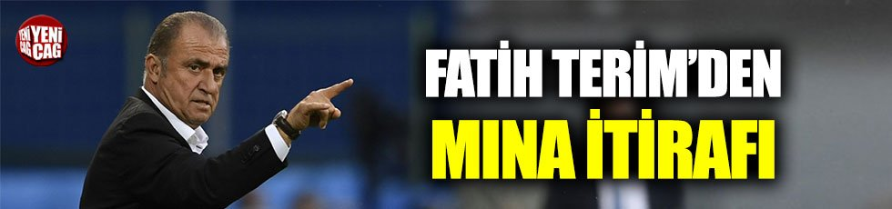 Fatih Terim'den Mina itirafı