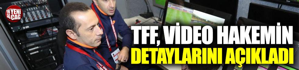 TFF, video hakemin detaylarını açıkladı