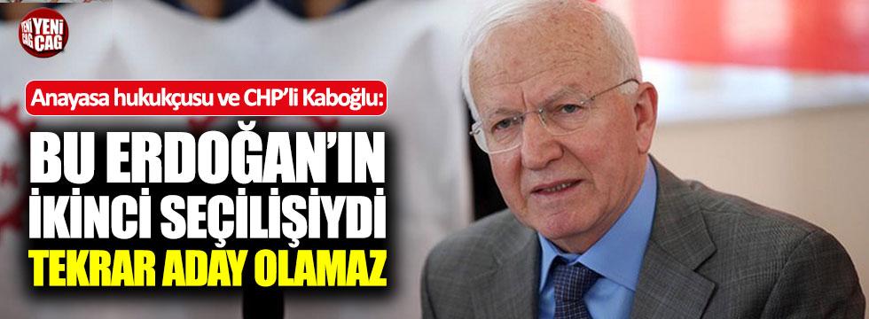 """Anayasa hukukçusu Kaboğlu: """"Erdoğan bir daha aday olamaz"""""""