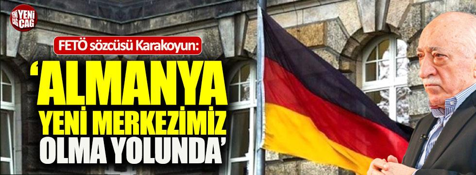 """FETÖ sözcüsü: """"Almanya yeni merkezimiz olma yolunda"""""""