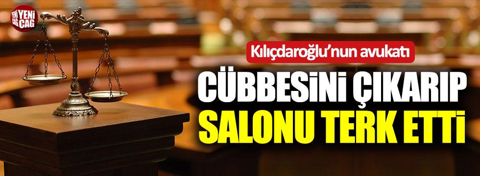 Kılıçdaroğlu'nun avukatı cübbesini çıkarıp salonu terk etti