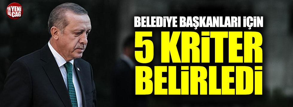 Erdoğan, Belediye Başkanları için 5 aday belirledi