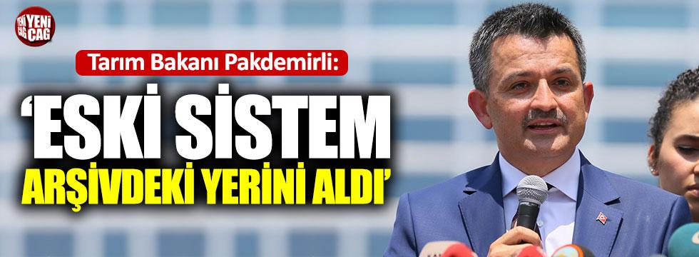 Tarım Bakanı Pakdemirli'den yeni sistem açıklaması