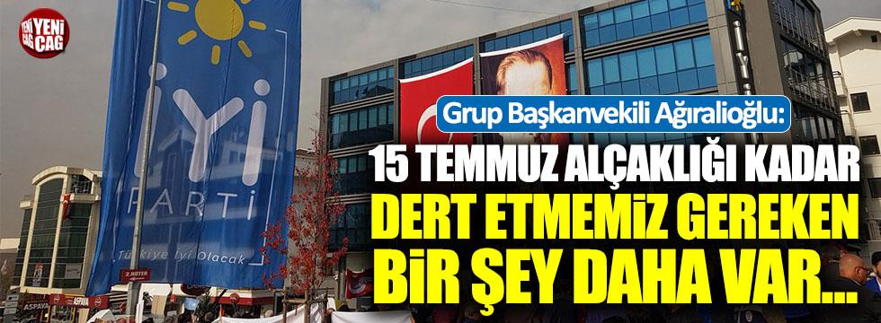Yavuz Ağıralioğlu'ndan 15 Temmuz açıklaması