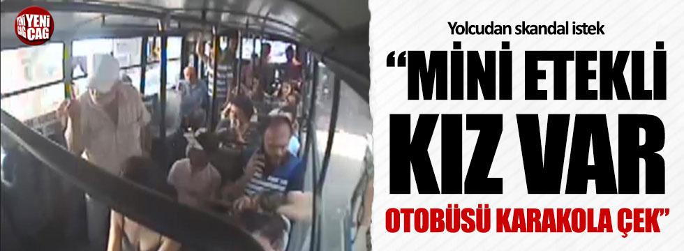'Mini etekli yolcu var' diye otobüsü karakola çektirdi