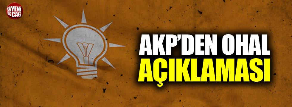 AKP'den OHAL açıklaması