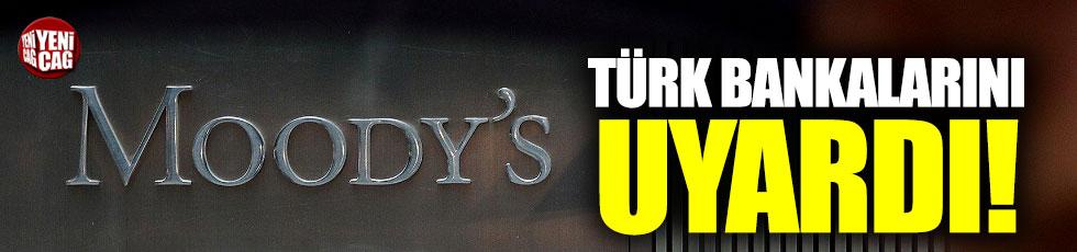 Moody's Türk bankalarını uyardı