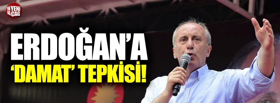 İnce'den Erdoğan'a 'damat' eleştirisi
