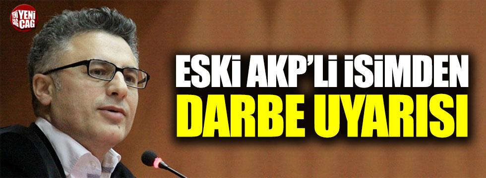 AKP eski MKYK üyesi Osman Can'dan darbe uyarısı