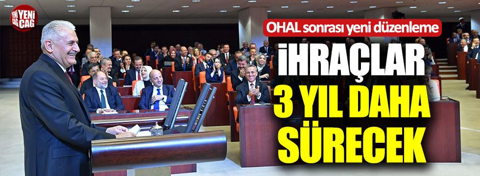 OHAL'in ardından ihraçlar 3 yıl daha sürecek