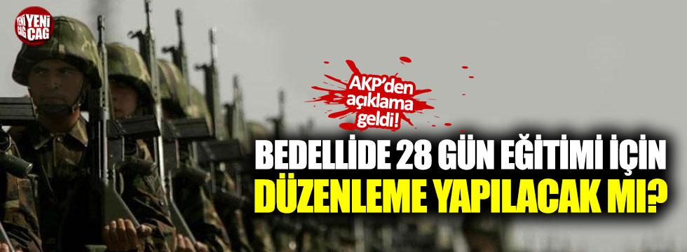 AKP'den bedellide 28 gün eğitim açıklaması