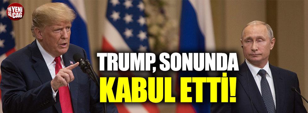 Trump, Rusya'nın seçimlere müdahalesini kabul etti