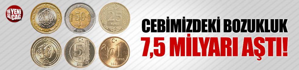 Cebimizdeki madeni para sayısı 7,5 milyarı aştı!