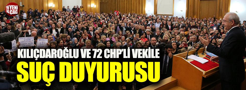 Erdoğan'dan, Kılıçdaroğlu ve 72 CHP'li vekile suç duyurusu