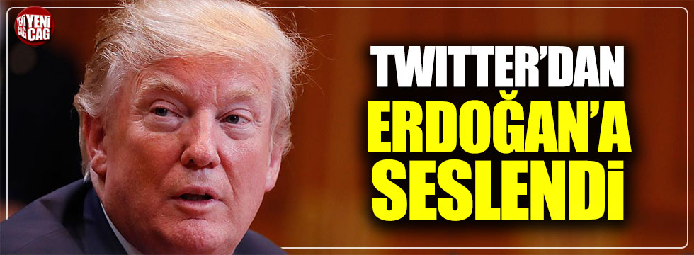 Trump Twitter'dan Erdoğan'a seslendi