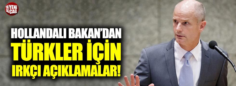 Hollandalı Bakan'dan Türkler için ırkçı açıklama