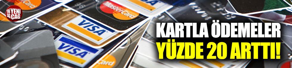 Kartla ödemeler yüzde 20 arttı!