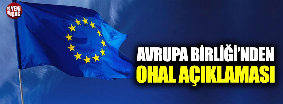 Avrupa Birliği'nden OHAL açıklaması